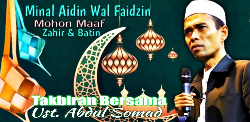 Takbiran Idul Fitri 2021 - Ustadz Abdul Somad