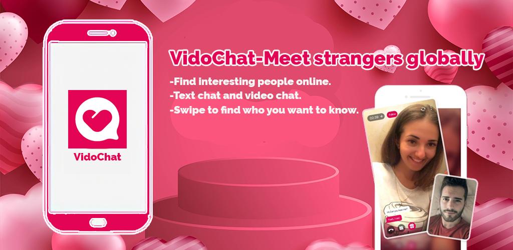 VidoChat-Meet strangers globally