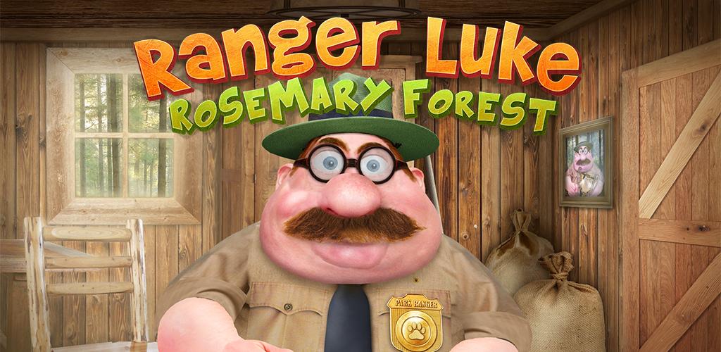 Ranger Luke: Rosemary Forest