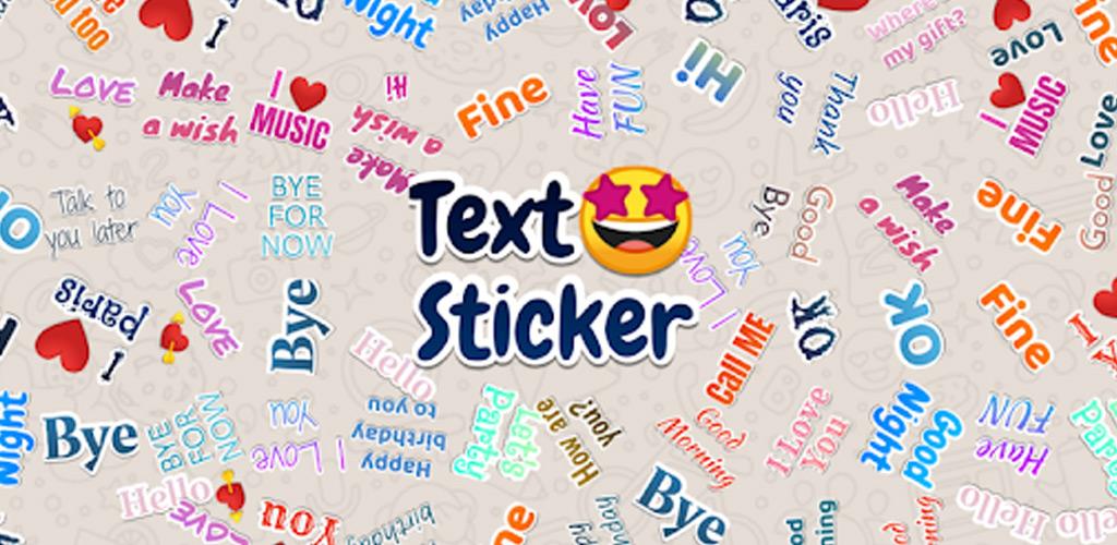 TextSticker - sticker for WhatsApp - WAStickerApps