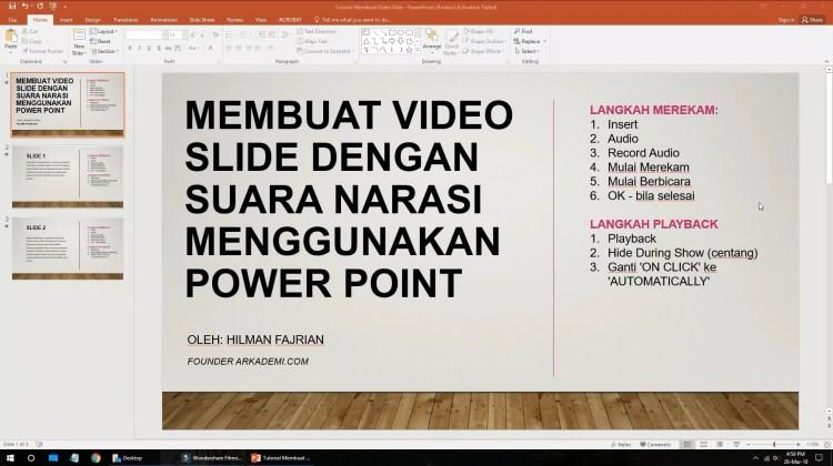 Arkademi - ARKADEMI - Video Tutorial Membuat Video Slide dengan Narasi Menggunakan Power Point