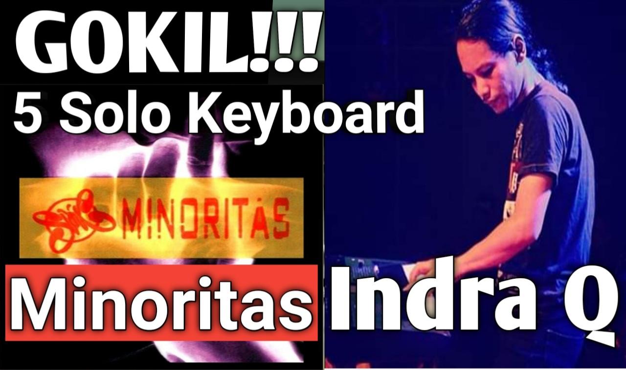 Yozar channel - GOKILLL!!! Solo Keyboard INDRA Q Album Minoritas