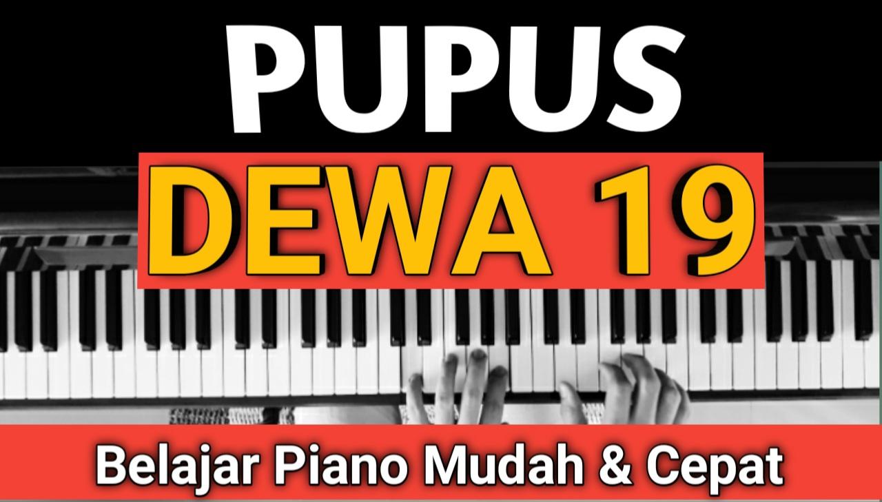 Yozar channel - PUPUS (DEWA 19) TUTORIAL PIANO