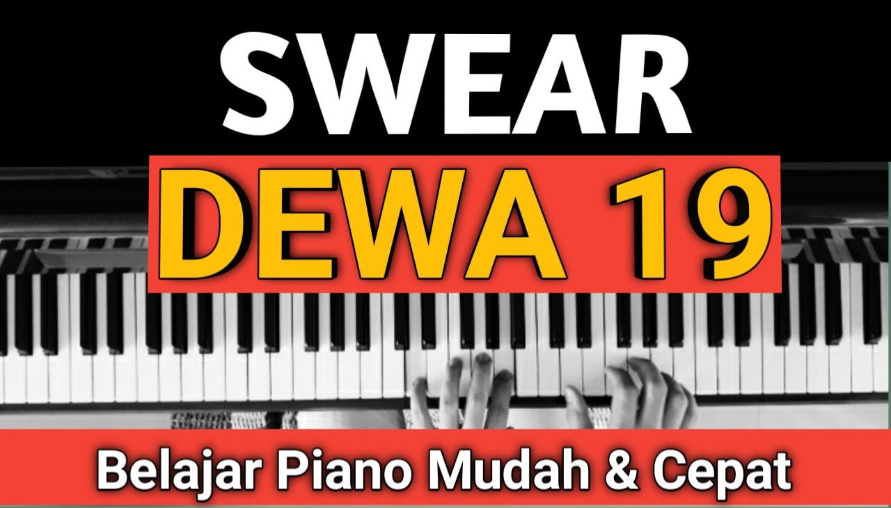 Yozar channel - SWEAR (DEWA 19) Tutorial Piano