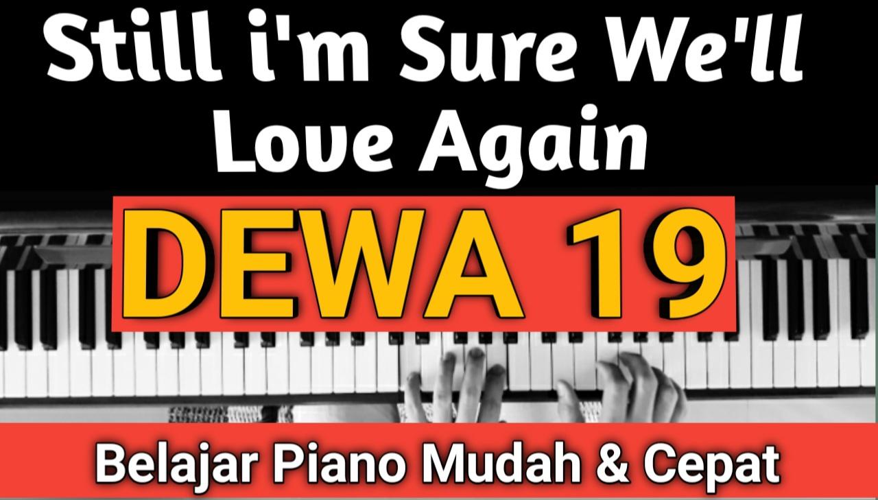 Yozar channel - Still I'm Sure We'll Love Again (DEWA 19) Tutorial Piano