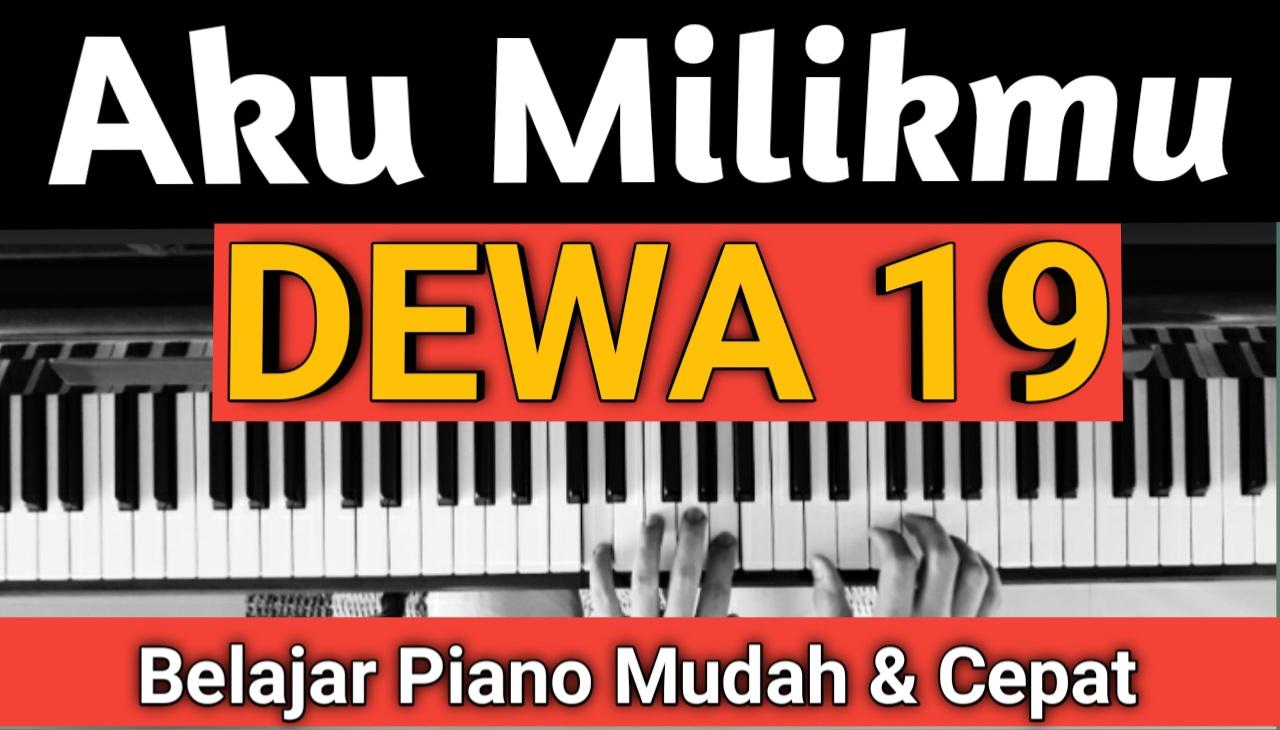 Yozar channel - Aku Milikmu (DEWA 19) Piano Cover