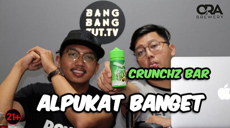 BANGBANGTUT.TV - CRUNCHZ BAR | ALPUKAT BANGET