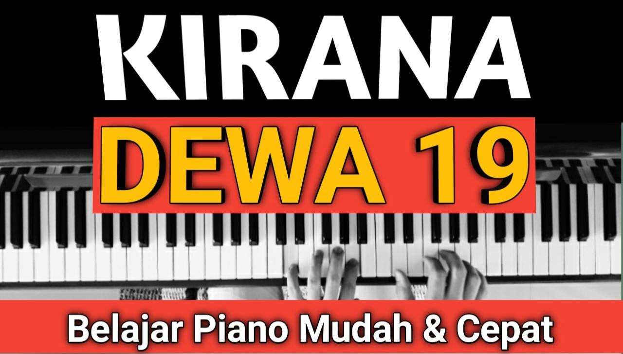 Yozar channel - KIRANA (DEWA 19) TUTORIAL PIANO