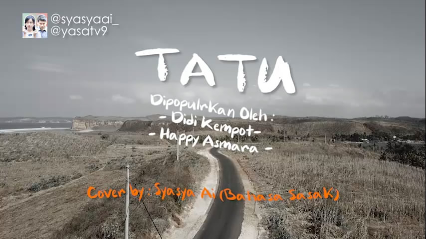 Putrayasa - TATU - Didi Kempot (Versi Bahasa Sasak - Lombok) Lirik Video    Cover Syasya Ai