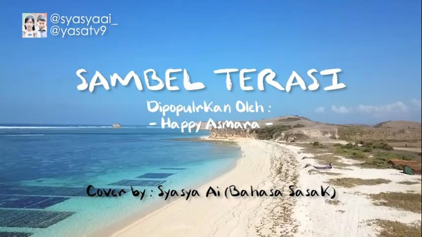 Putrayasa - Happy Asmara - Sambel Terasi    Versi Sasak Lombok Cover Syasya Ai
