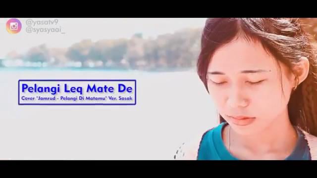 Putrayasa - JAMRUD - PELANGI DI MATAMU versi Bahasa Sasak Lombok