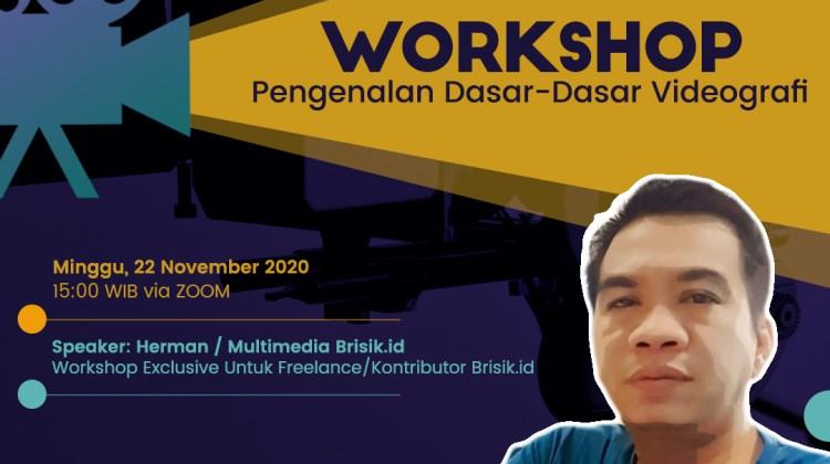 Brisik.ID - Workshop Pengenalan Dasar - Dasar Videografi 2020