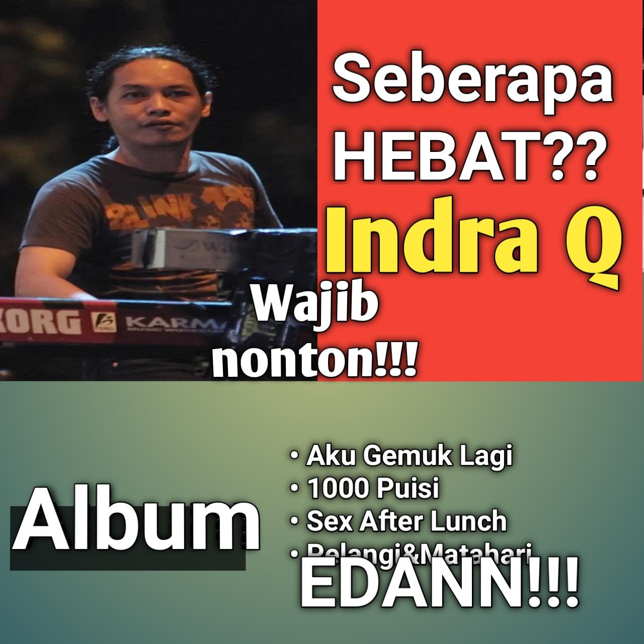 Yozar channel - SEBERAPA HEBAT INDRA Q?!?!?!
