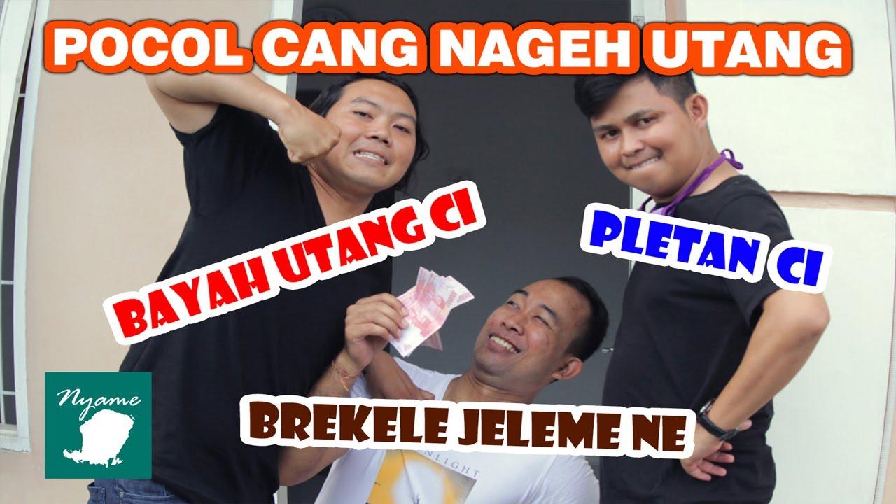 Putrayasa - Pocol Nageh Utang - Komedi Nyame Lombok Bahasa Bali Lucu