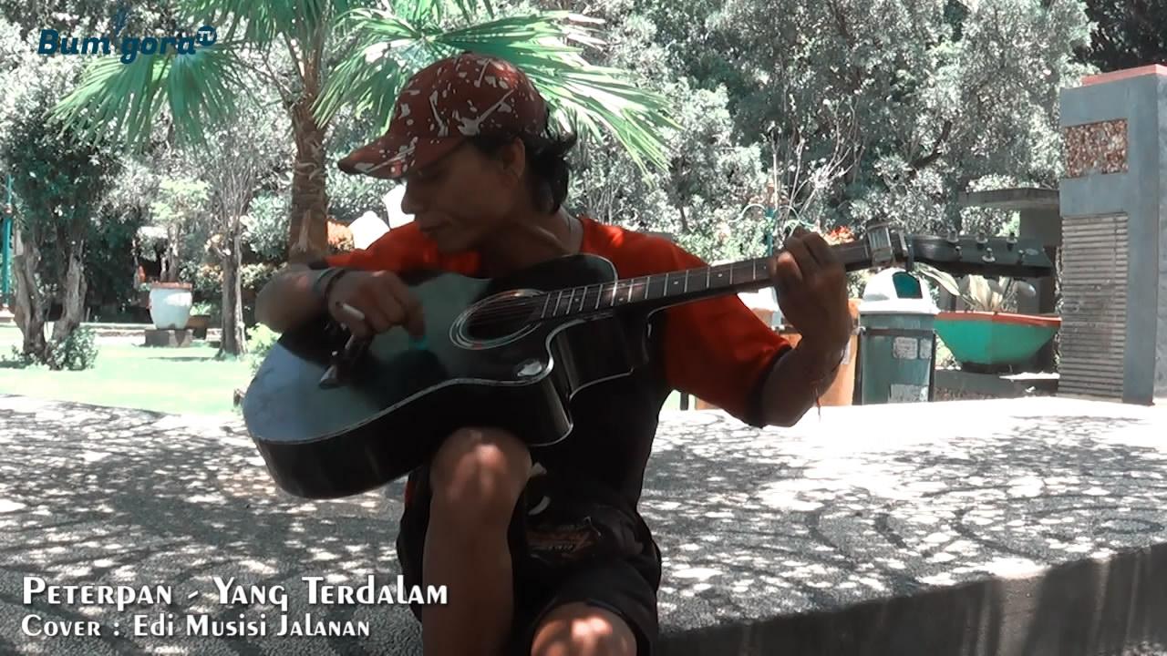 Putrayasa - Peterpan - Yang Terdalam (Edi Musisi Jalanan Lombok Cover)