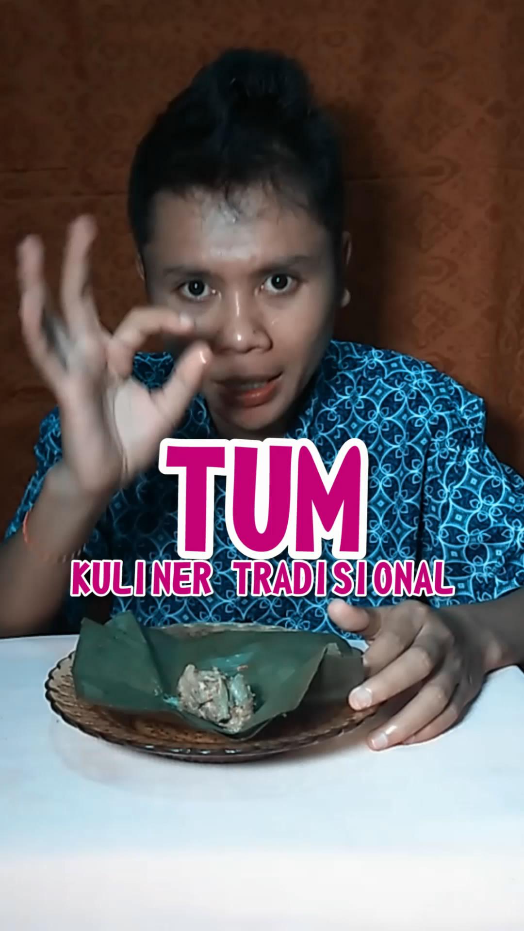 Putrayasa - TUM (Makanan Tradisional Yang Ada DI Lombok dan Bali)