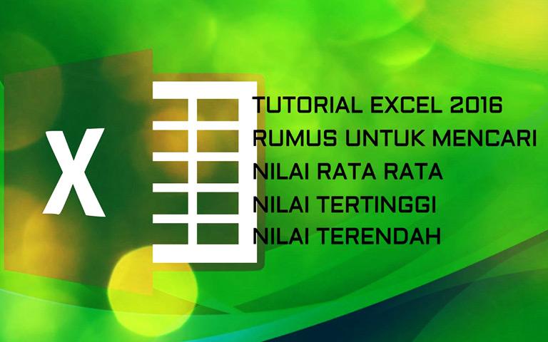 VDar - Tutorial Excel 2016 - Cara Mencari Nilai Rata Rata, Tertinggi dan Terendah di Miscrosoft Excel - Rumus AVERAGE, MAX dan MIN